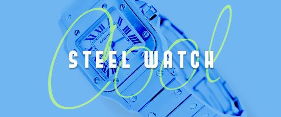 [기획전] COOL STEEL WATCH